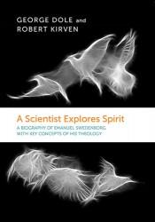 A Scientist Explores Spirit