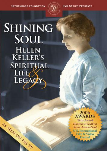Shining Soul: Helen Keller's Spiritual Life and Legacy